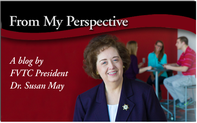 From my perspective, A blog by FVTC President Dr. Susan May